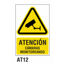 Cartel cámaras monitoreando