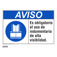 Cartel usar indumentaria alta visibilidad