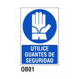 Cartel utilice guantes de seguridad
