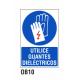 Cartel utilice guantes dieléctricos