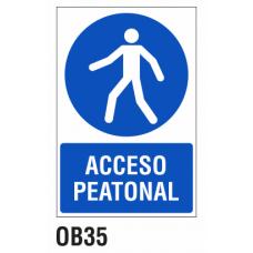 Cartel acceso peatonal