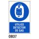 Cartel utilice detector de gas