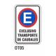 Cartel exclusivo transporte caudales
