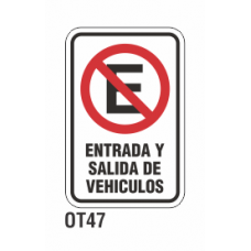 Cartel entrada y salida vehículos