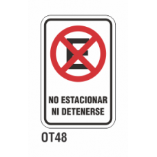 Cartel no estacionar ni detenerse