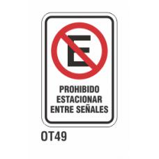 Cartel prohibido estacionar entre señales