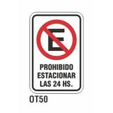 Cartel prohibido estacionar las 24hs.