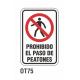 Cartel prohibido el paso de peatones