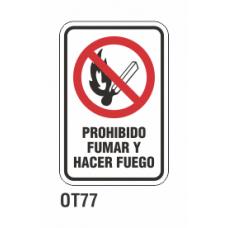 Cartel prohibido fumar y hacer fuego
