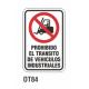 Cartel prohibido el transito vehículos industriales