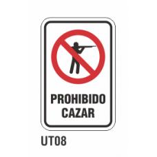 Cartel prohibido cazar