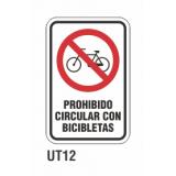 Cartel prohibido circular con bicicletas