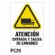 Cartel atencion entrada y salida de camiones