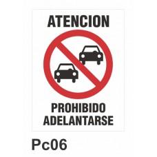 Cartel prohibido adelantarse