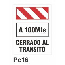 Cartel cerrado al tránsito