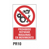 Cartel prohibido reparar maquinas en movimiento