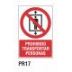 Cartel prohibido transportar personas