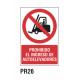 Cartel prohibido el ingreso autoelevadores
