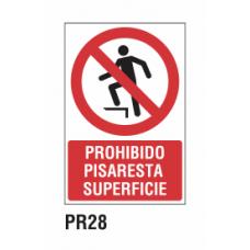 Cartel prohibido pisar superficie