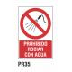 Cartel prohibido rociar con agua