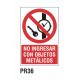 Cartel no ingresar con objetos metálicos