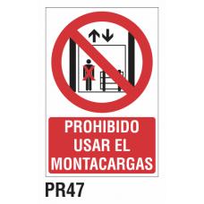 Cartel prohibido usar el montacargas