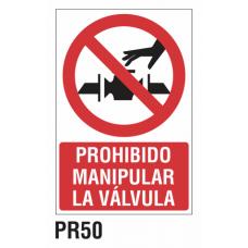 Cartel prohibido manipular la válvula