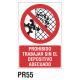 Cartel prohibido trabajar sin el dispositivo adecuado