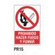 Cartel prohibido hacer fuego y fumar