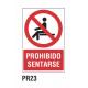 Cartel prohibido sentarse