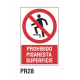 Cartel prohibido pisar superficie