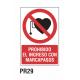 Cartel prohibido el ingreso con marca pasos