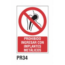 Cartel prohibido ingresar implantes metálicos