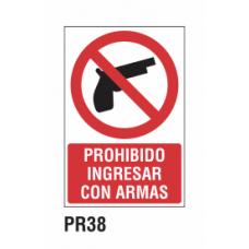 Cartel prohibido ingresar con armas
