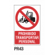 Cartel prohibido transportar personal