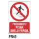 Cartel prohibido pisar suelo frágil