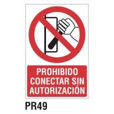 Cartel prohibido conectar sin autorización