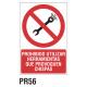 Cartel prohibido utilizar herramientas